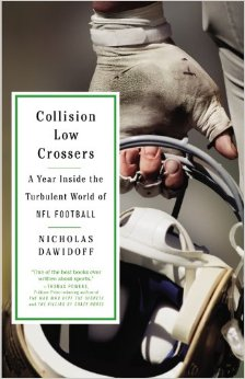 "Grab Your Copy Of ""Collision Low Crossers: A Year Inside the Turbulent World of NFL Football"" Today!"